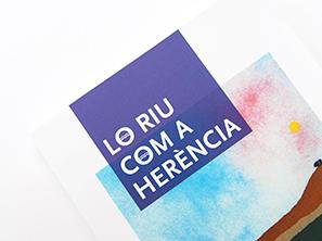 LO RIU COM A HERÈNCIA